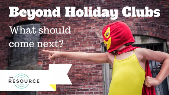Beyond holiday clubs