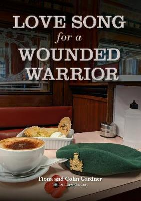 Love Song For A Wounded Warrior book cover